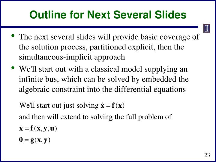 Outline for Next Several Slides