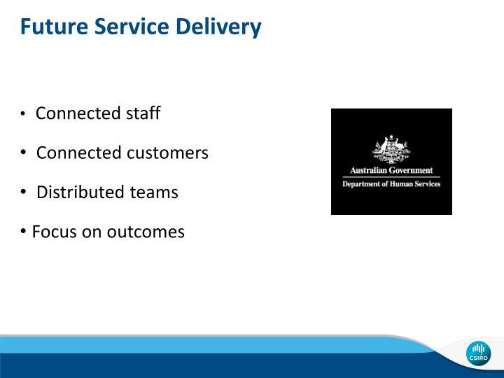 Future Service Delivery