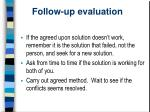 follow up evaluation