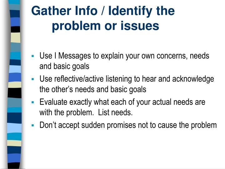Gather Info / Identify