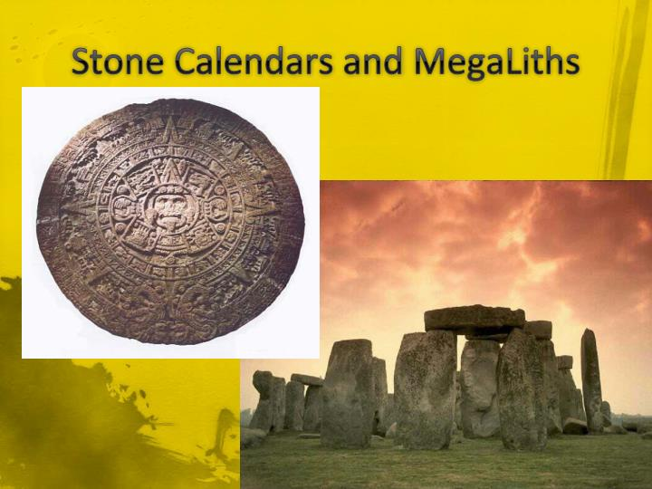 Stone Calendars and