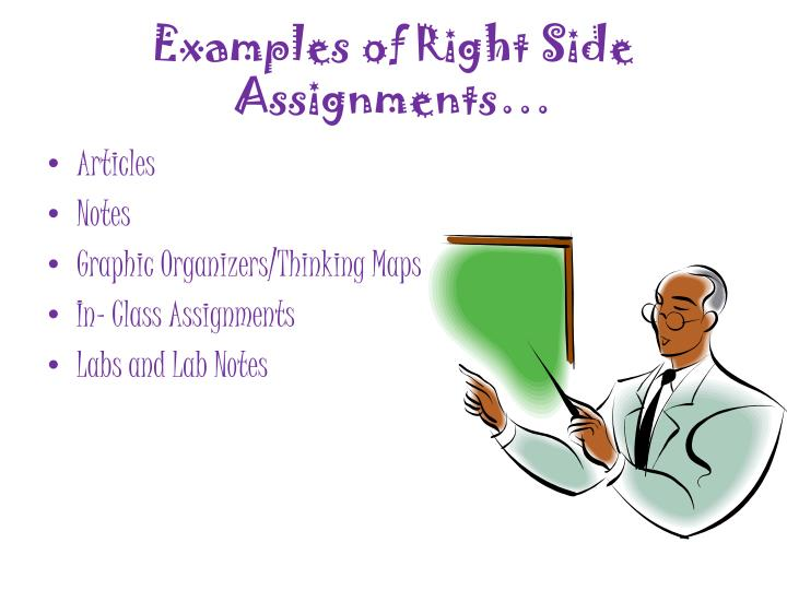 Examples of Right Side Assignments…