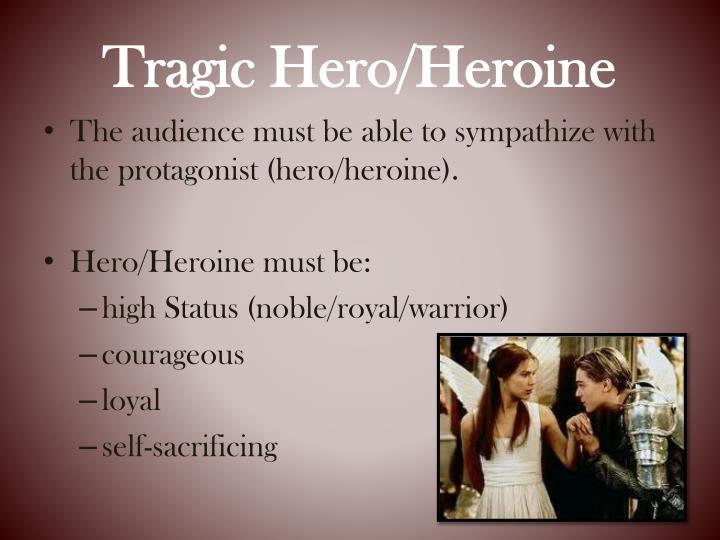 Tragic Hero/Heroine