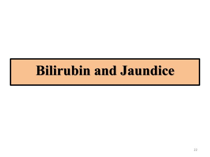 Bilirubin and Jaundice