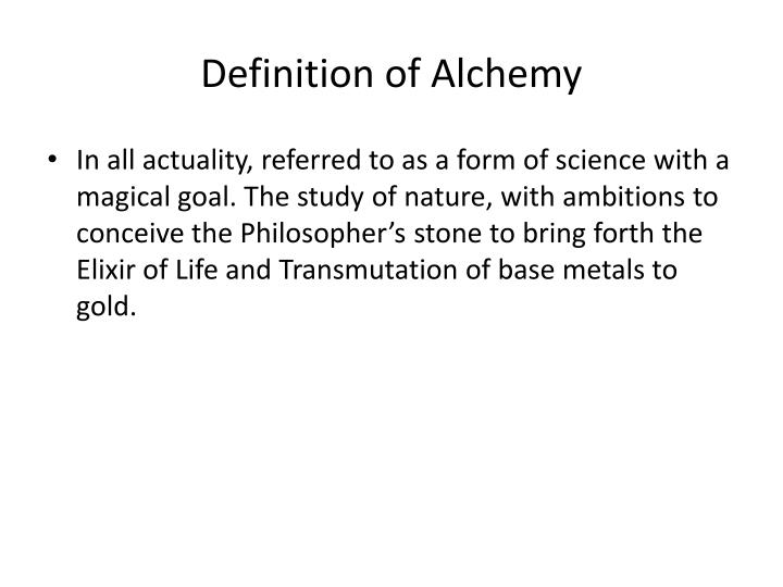 Definition of alchemy