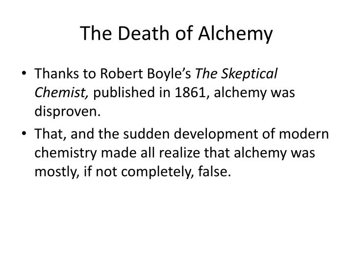 The Death of Alchemy