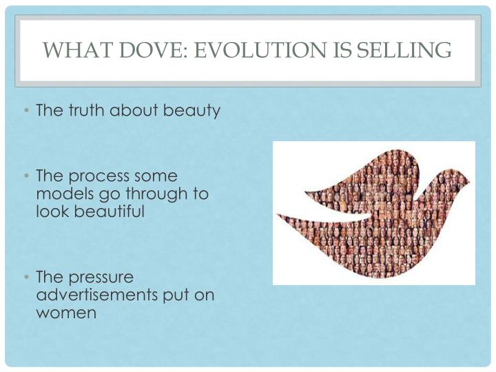 What dove evolution is selling