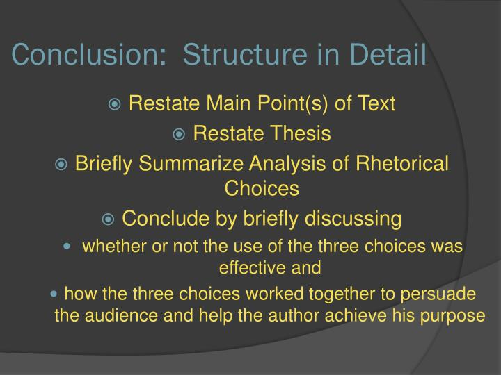 Conclusion:  Structure in Detail