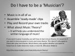do i have to be a musician