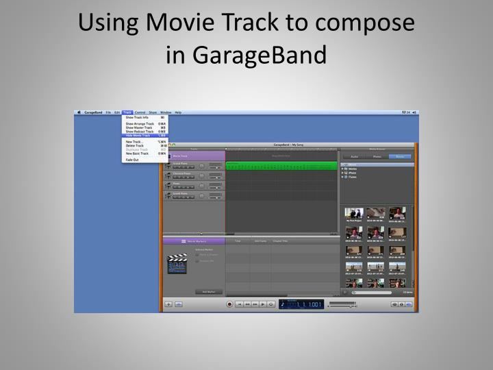 Using Movie Track to compose