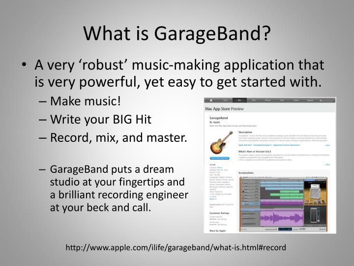 What is GarageBand?