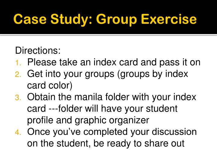 Case Study: Group Exercise