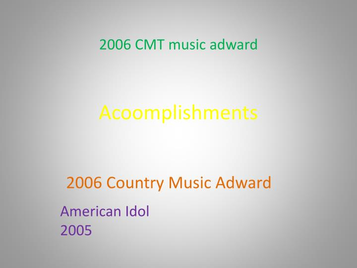 Acoomplishments