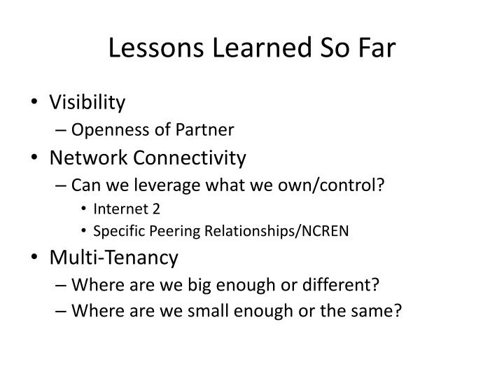 Lessons Learned So Far