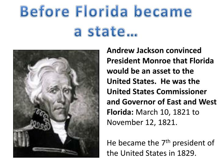 Before Florida became a state…