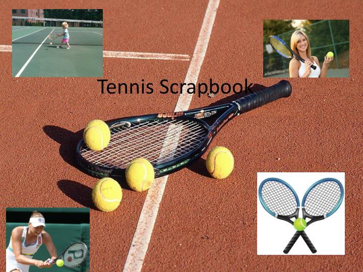 Tennis Scrapbook