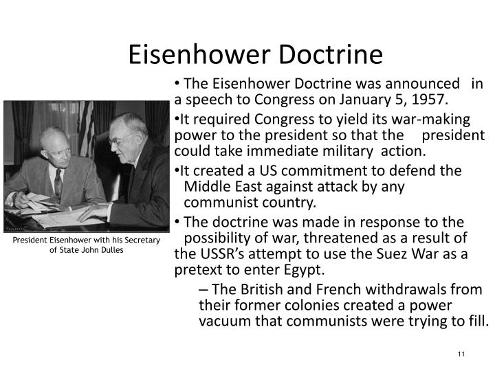 The Eisenhower Doctrine was announced in a speech to Congress on January 5, 1957.