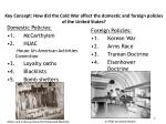 key concept how did the cold war affect the domestic and foreign policies of the united states