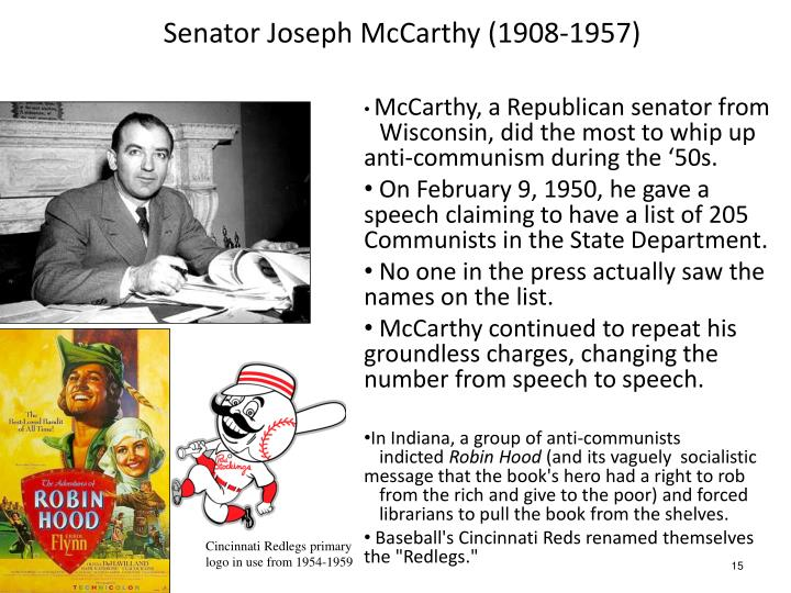 Senator Joseph McCarthy (1908-1957)