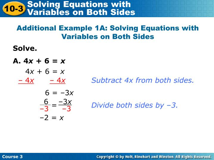 Solving Equations with                   Variables on Both Sides