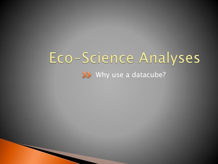 Eco-Science Analyses