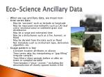 eco science ancillary data