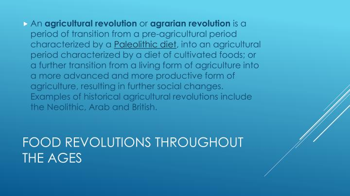 Food revolutions throughout the ages