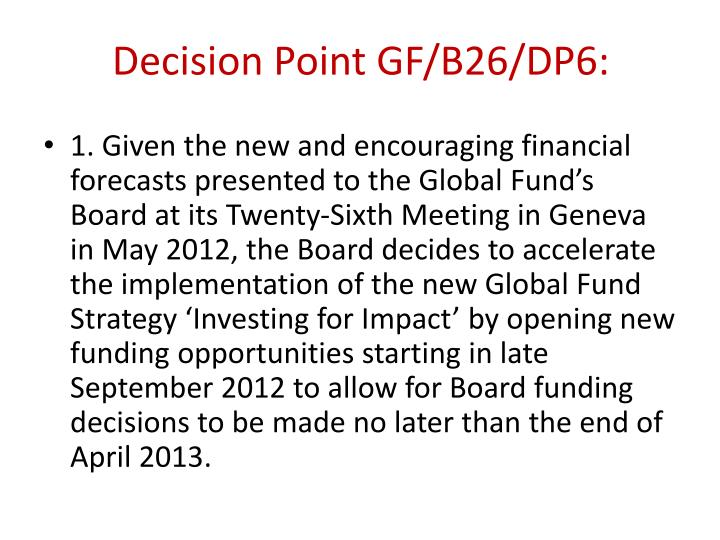 Decision Point GF/B26/DP6: