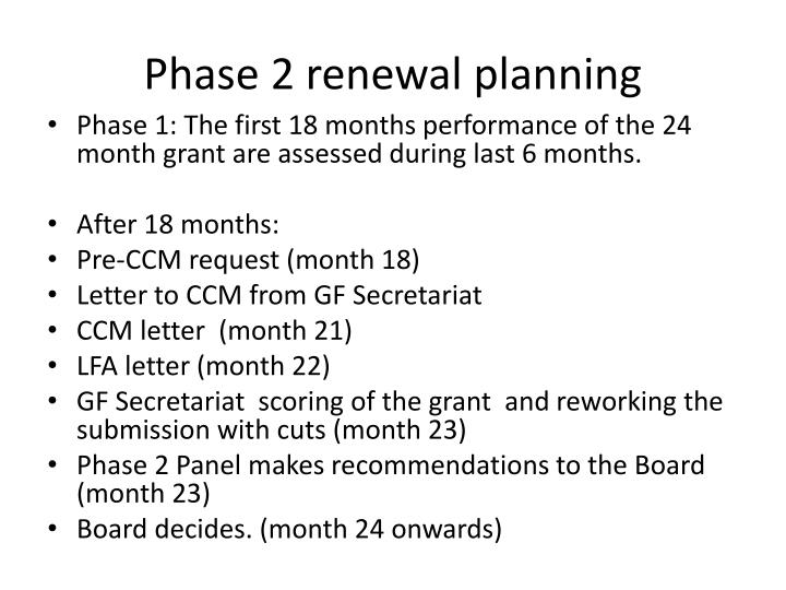 Phase 2 renewal planning