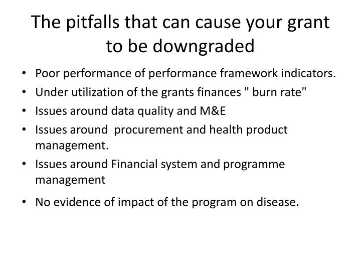 The pitfalls that can cause your grant to be downgraded