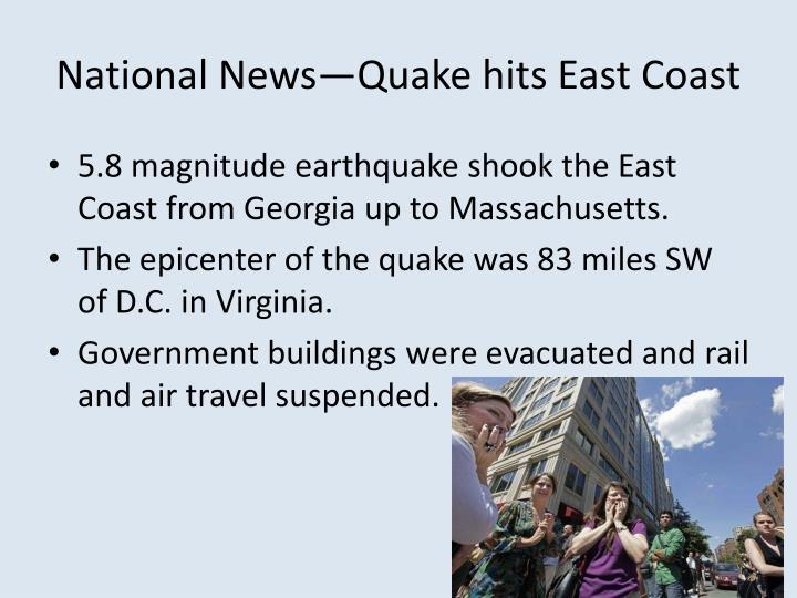 National News—Quake hits East Coast