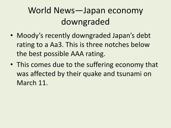 World News—Japan economy downgraded