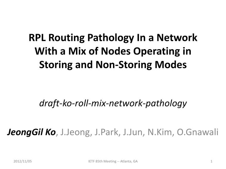 Rpl routing pathology in a network with a mix of nodes operating in storing and non storing modes