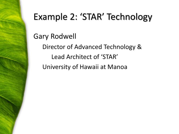 Example 2: 'STAR' Technology
