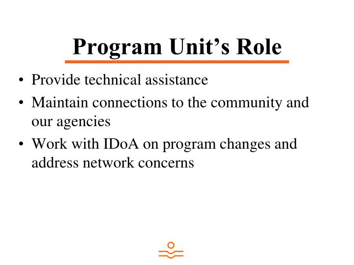 Program Unit's Role