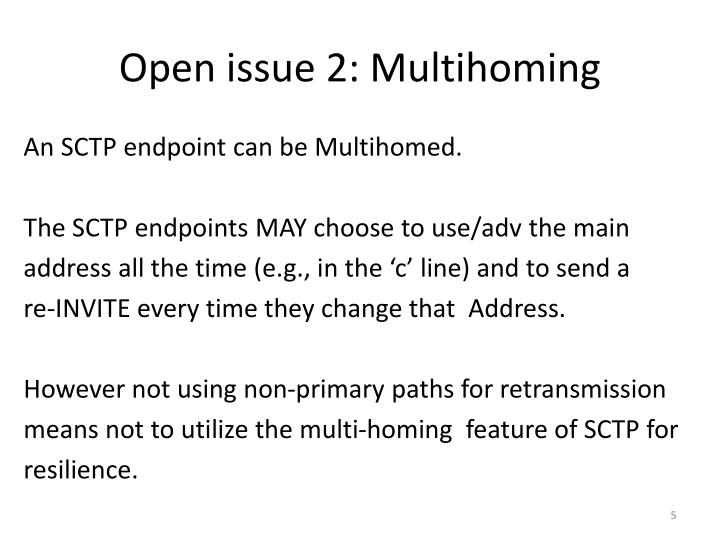 Open issue 2: Multihoming
