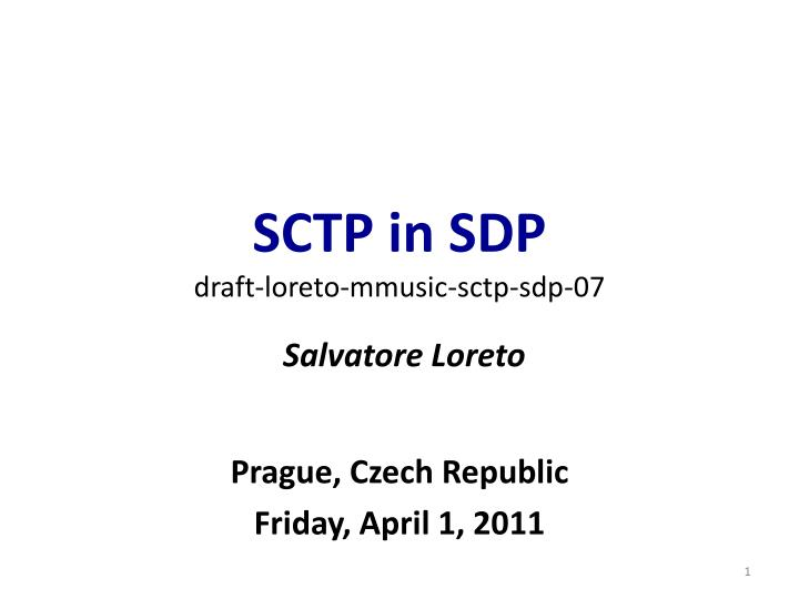 Sctp in sdp draft loreto mmusic sctp sdp 07