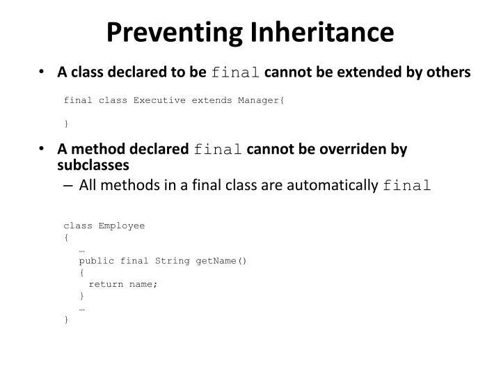Preventing Inheritance