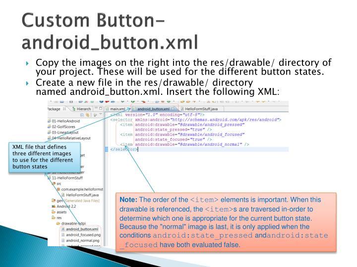 Custom Button- android_button.xml