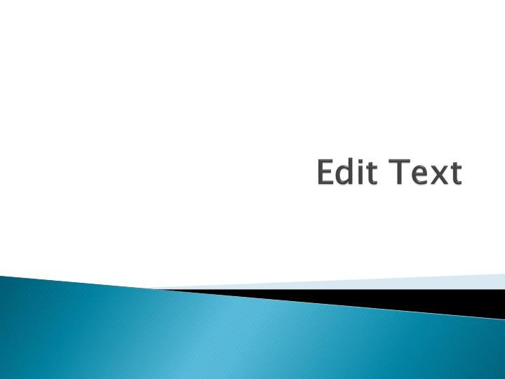 Edit Text