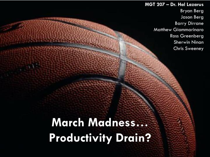 March madness productivity drain