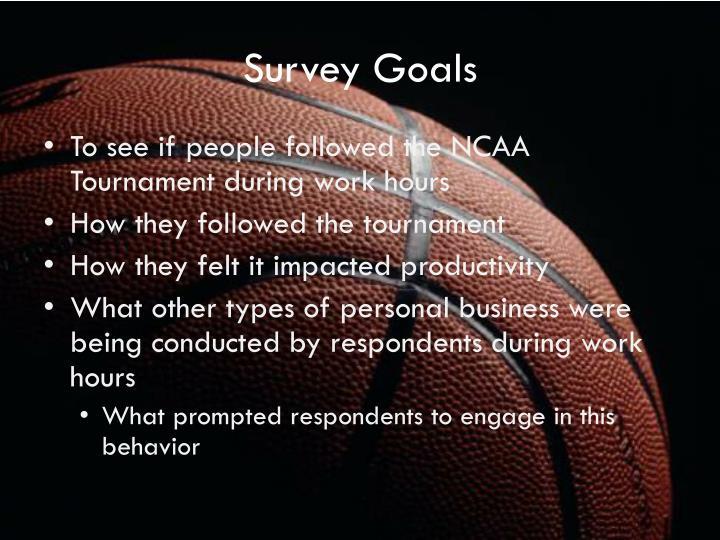 Survey Goals
