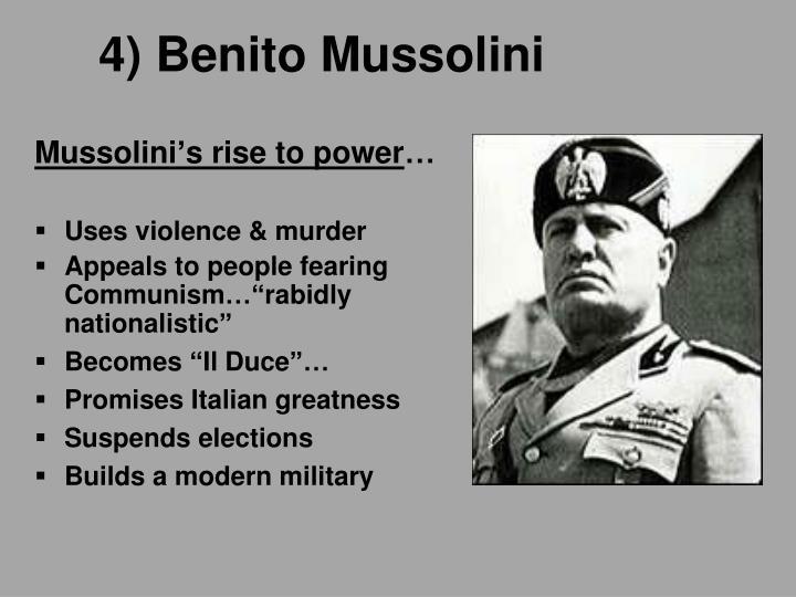4) Benito Mussolini