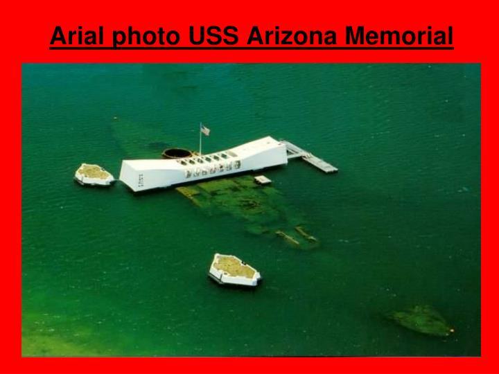 Arial photo USS Arizona Memorial