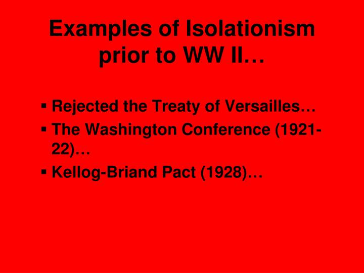 Examples of Isolationism