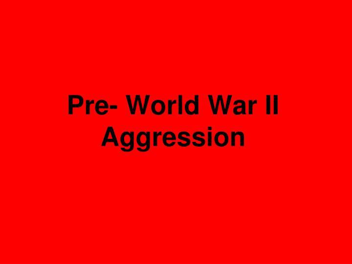 Pre- World War II