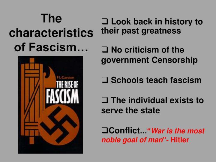 The characteristics of Fascism…