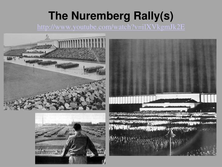 The Nuremberg Rally(s)