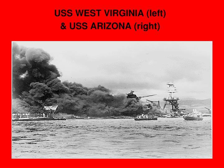 USS WEST VIRGINIA (left)