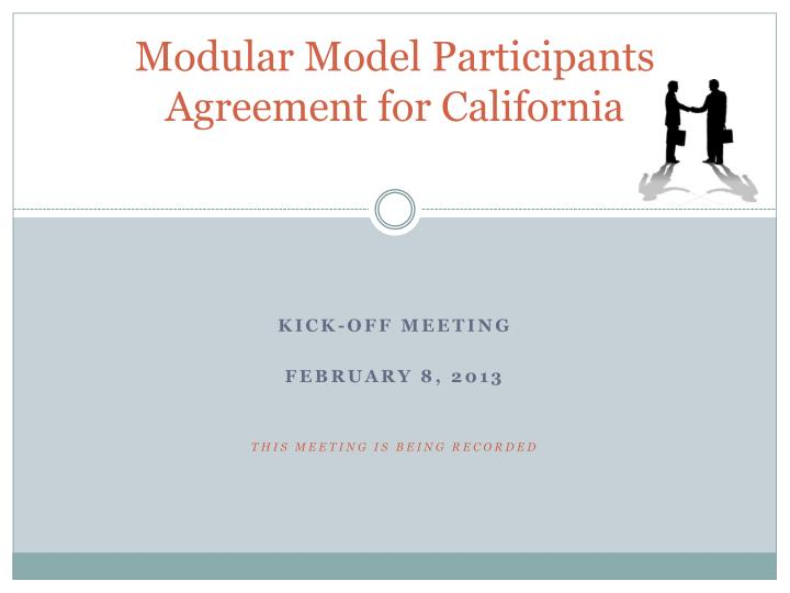 Modular model participants agreement for california